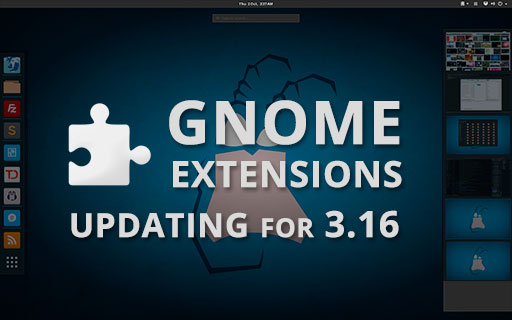 My Updated 3.16 Packages For GNOME Extensions main blog post image