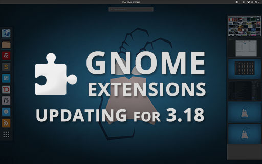 My Updated 3.18 Packages For GNOME Extensions main blog post image